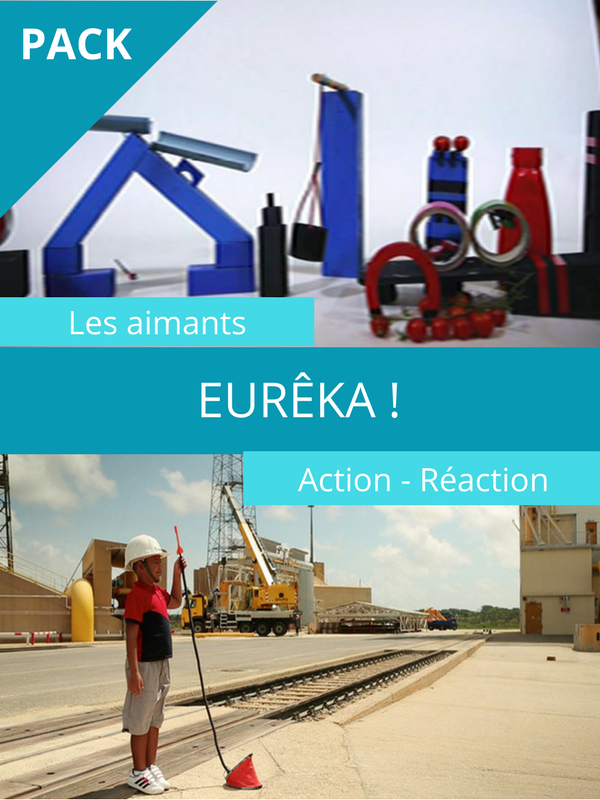 Eurêka ! Les aimants / Action/réaction |