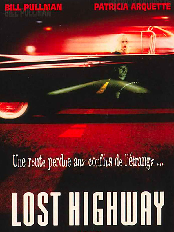 Lost Highway | Lynch, David (Réalisateur)