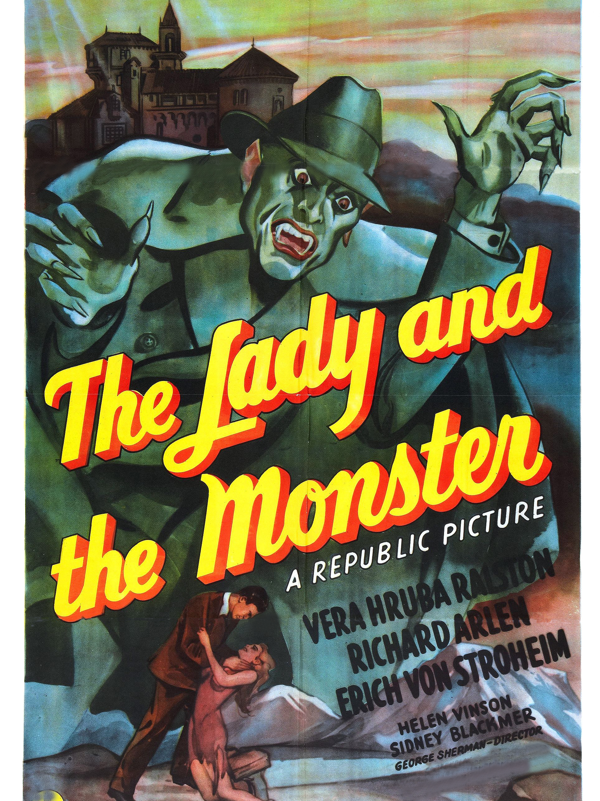 The Lady And The Monster | Sherman, George (Réalisateur)