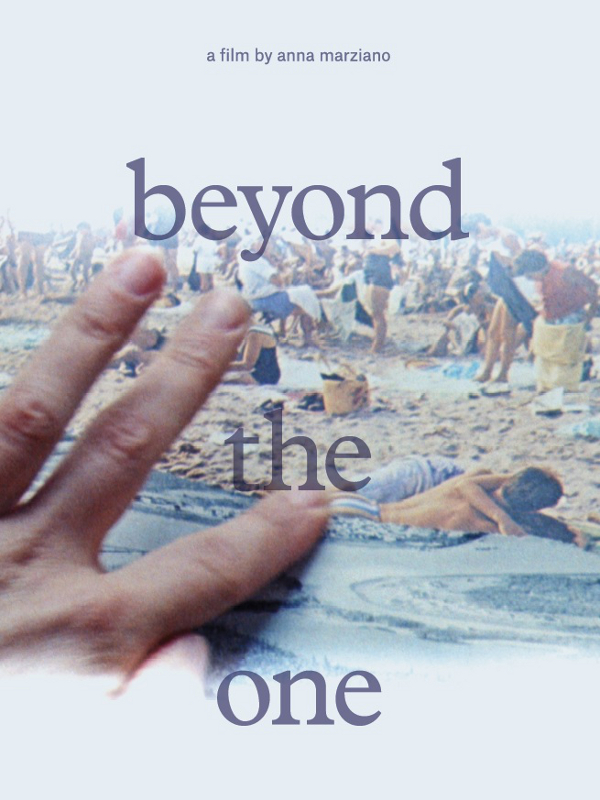 Beyond the One | Marziano, Anna (Réalisateur)