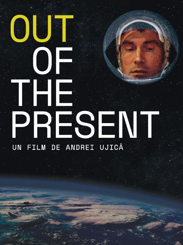Out of the Present | Ujica, Andrei (Réalisateur)