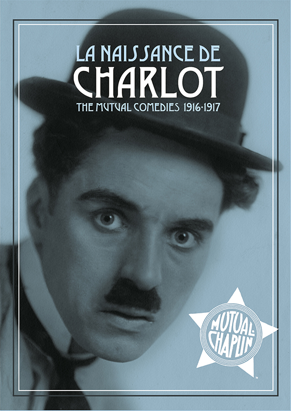 La Naissance de Charlot - The Mutual Comedies 1916 1917 |