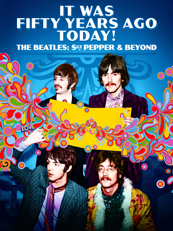 """Afficher """"The Beatles : It Was Fifty Years Ago Today !"""""""