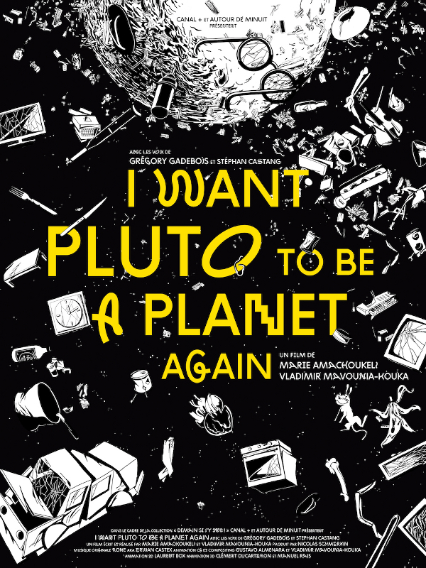 I Want Pluto To Be A Planet Again | Amachoukeli-Barsacq, Marie (Réalisateur)
