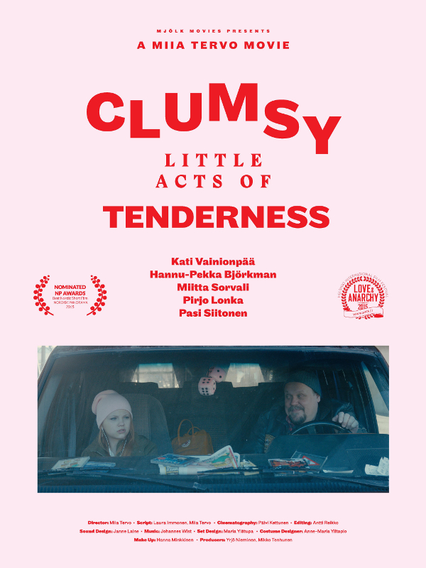 Clumsy Little Acts of Tenderness | Tervo, Miia (Réalisateur)