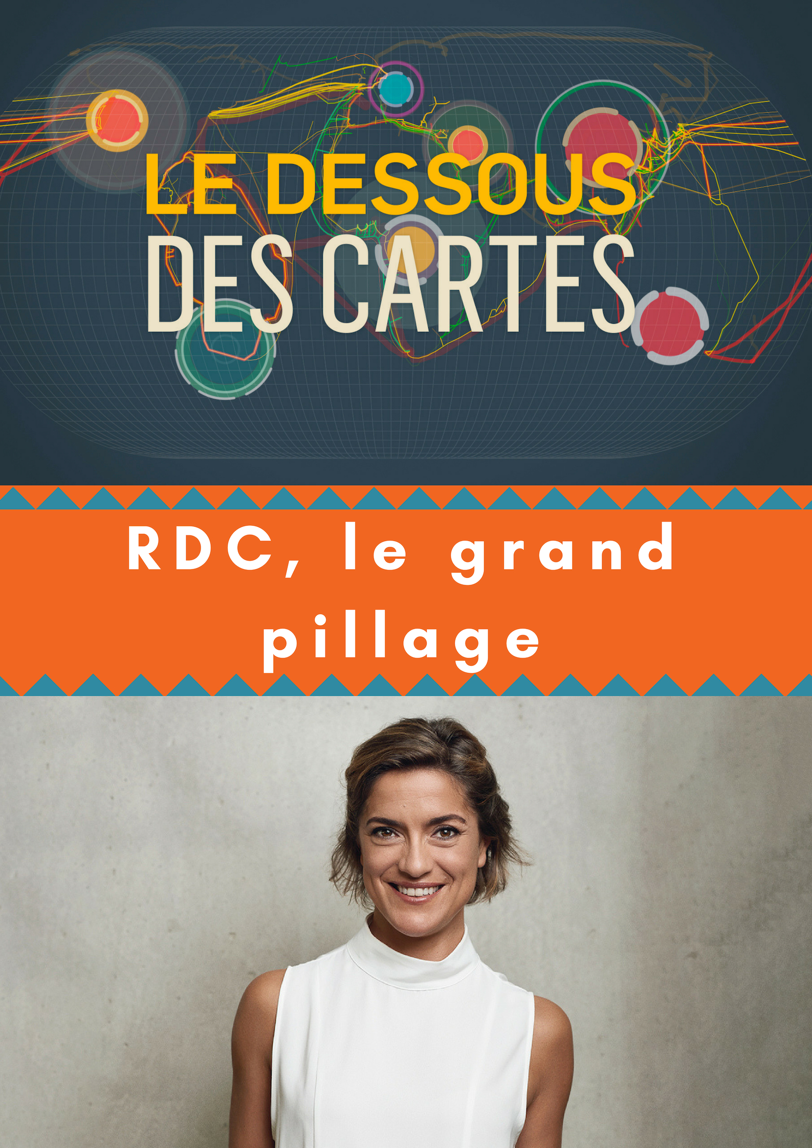 "Afficher ""Le Dessous des cartes - RDC, le grand pillage"""