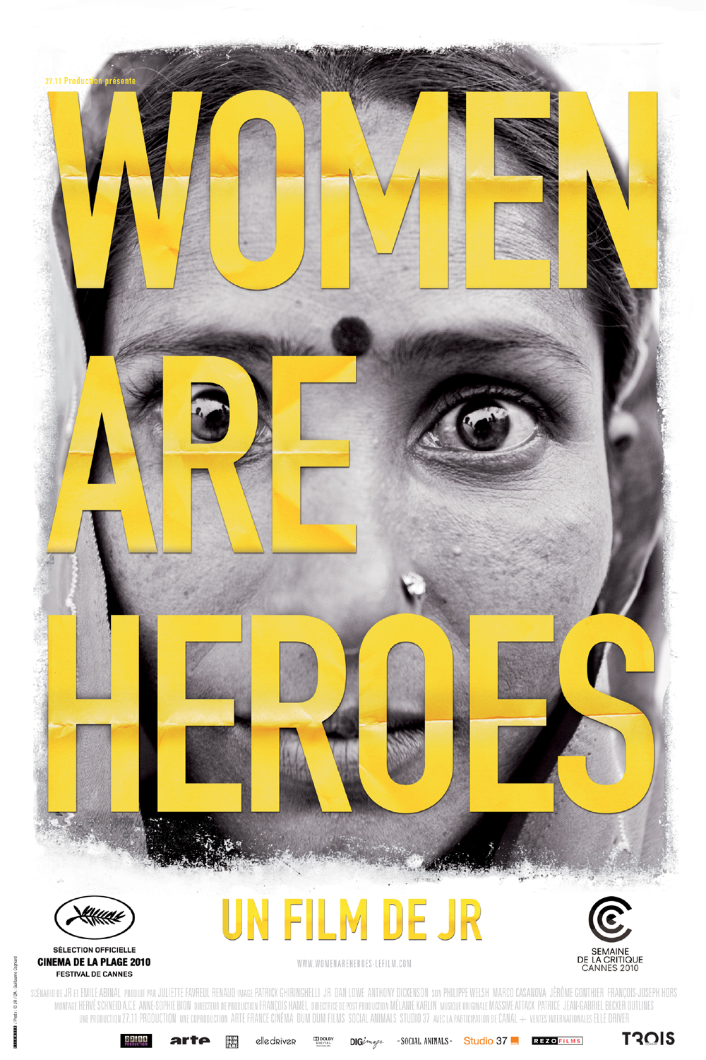 Women are Heroes | JR,  (Réalisateur)