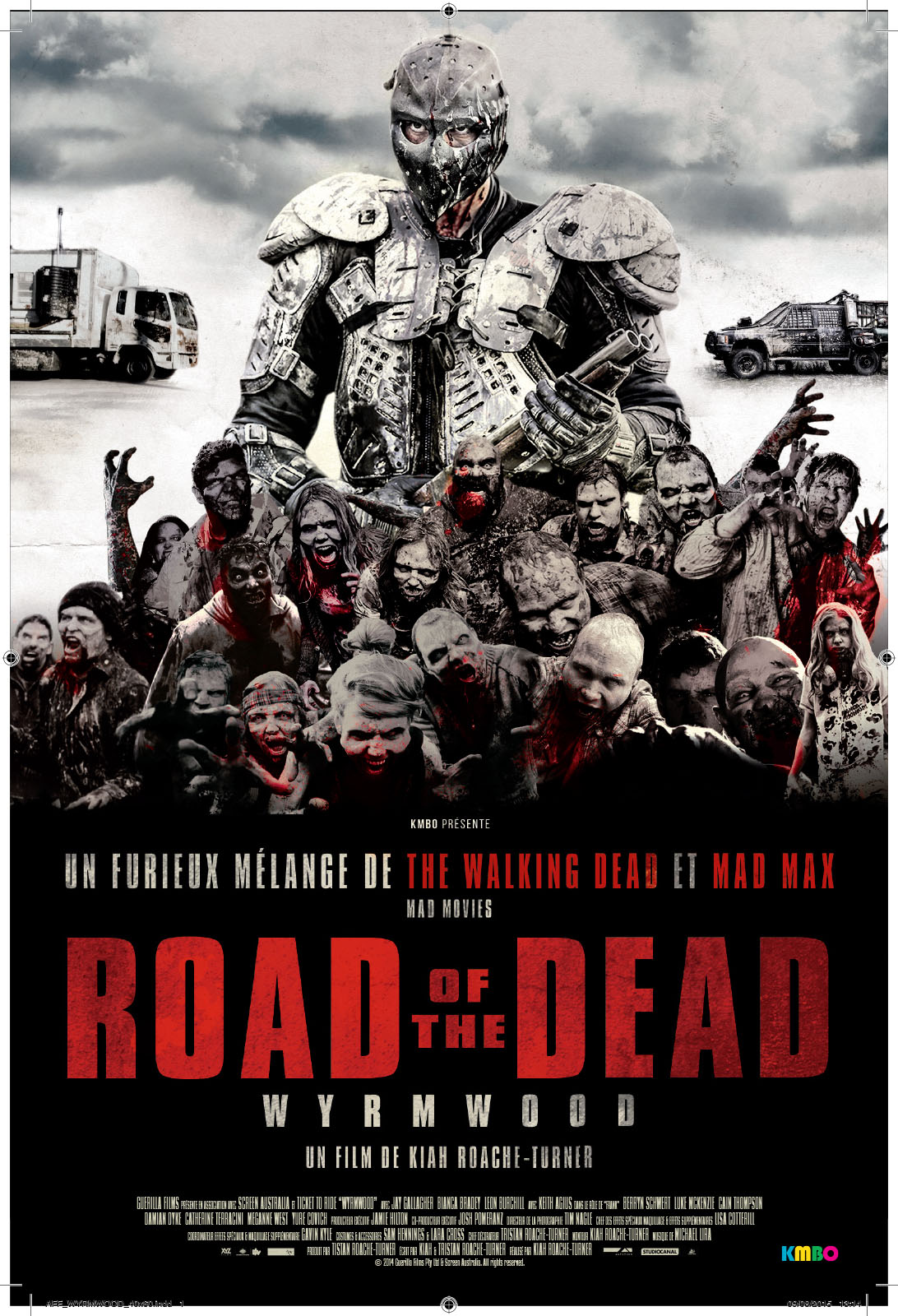Wyrmwood : Road of the Dead | Roache-Turner, Kiah (Réalisateur)