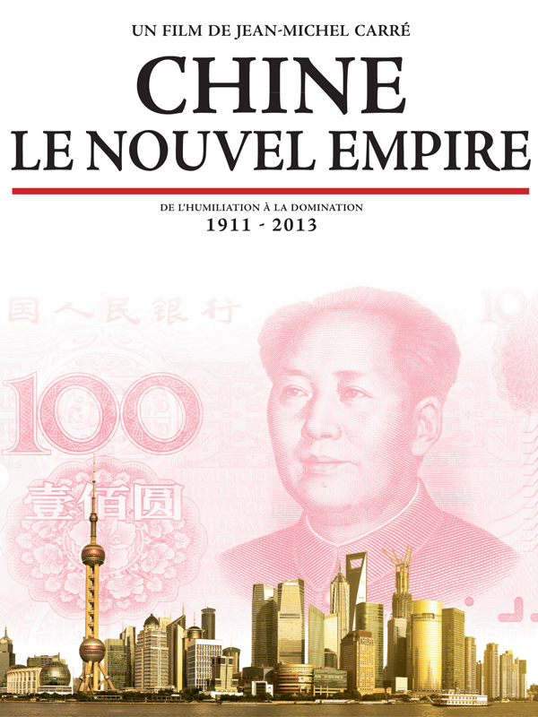 Chine, le nouvel empire |