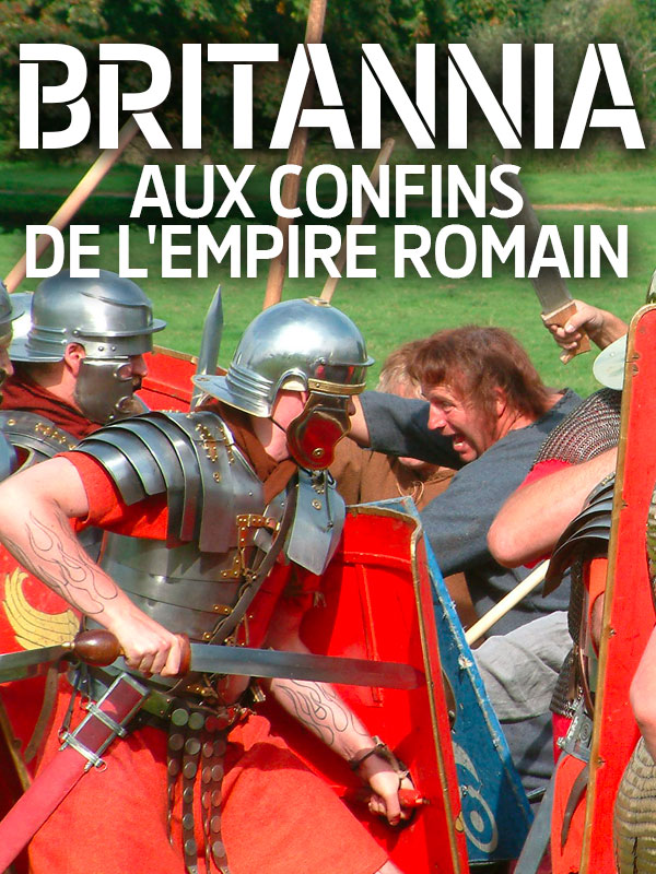 Britannia - Aux confins de l'Empire Romain |