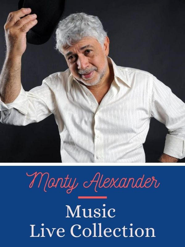 Music Live Collection - Monty Alexander | Faustino, Julien (Réalisateur)