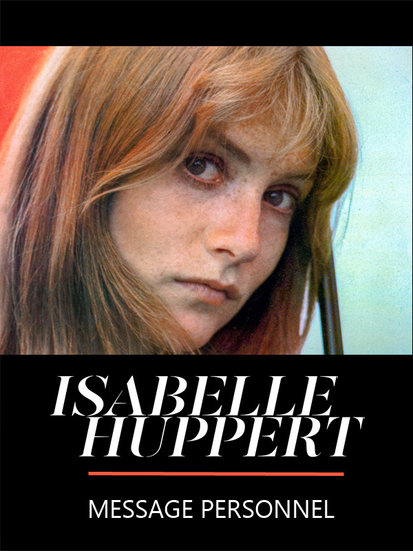 Isabelle Huppert, message personnel | Karel, William (Réalisateur)