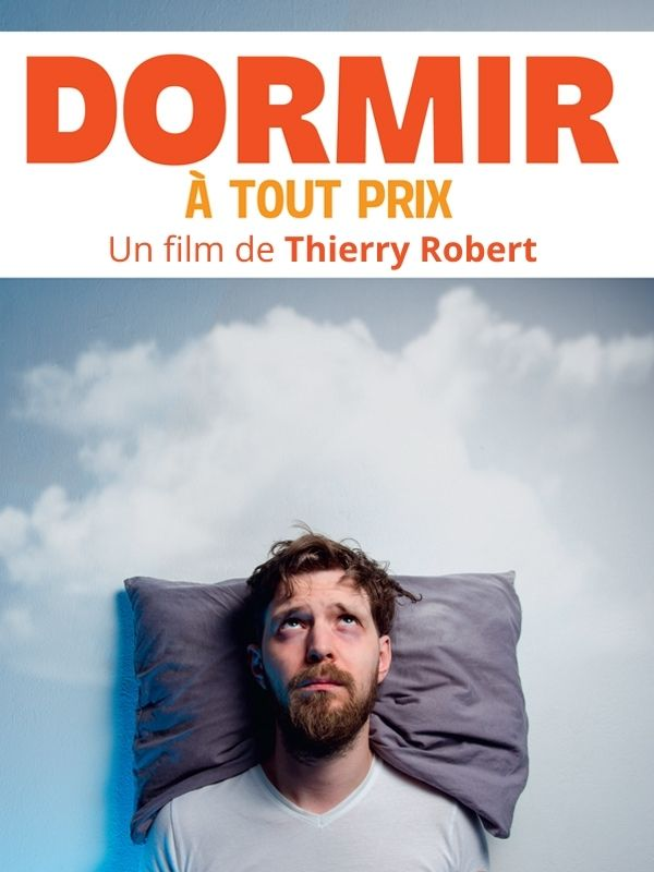 Movie poster of Dormir à tout prix