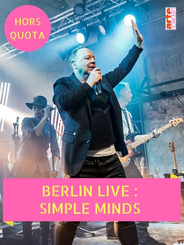 Simple Minds en concert à Berlin Live (2018)